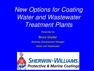 New Options for Coating Water and Wastewater Treatment Plants