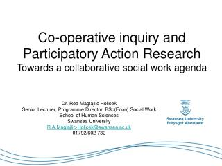 Co-operative inquiry and Participatory Action Research Towards a collaborative social work agenda