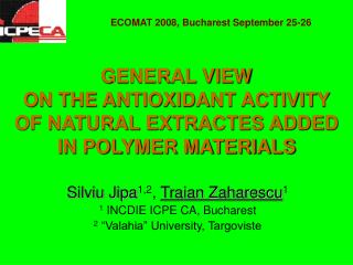 GENERAL VIEW ON THE ANTIOXIDANT ACTIVITY OF NATURAL EXTRACTES ADDED IN POLYMER MATERIALS