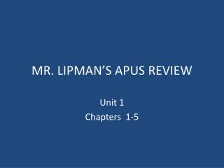 MR. LIPMAN'S APUS REVIEW