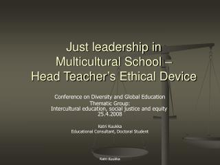 Just leadership in  Multicultural School –  Head Teacher's Ethical Device
