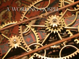 A working gospel