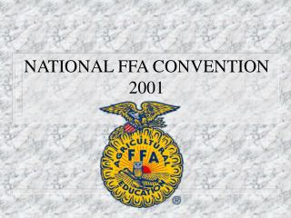 NATIONAL FFA CONVENTION 2001