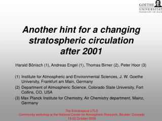 Another hint for a changing stratospheric circulation after 2001