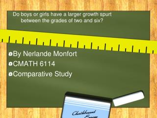 Do boys or girls have a larger growth spurt between the grades of two and six?