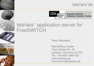 tele f aks *  application server for FreeSWITCH