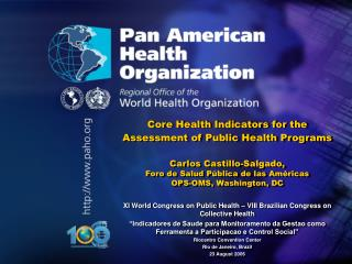 Core Health Indicators for the Assessment of Public Health Programs    Carlos Castillo-Salgado,  Foro de Salud P blica d