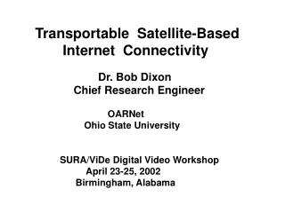 Transportable  Satellite-Based         Internet  Connectivity