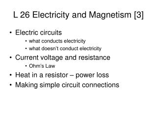 L 26 Electricity and Magnetism [3]