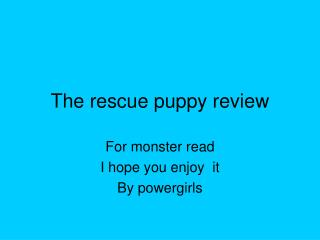 The rescue puppy review