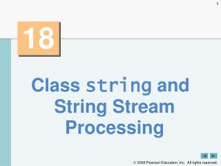Class  string  and String Stream Processing