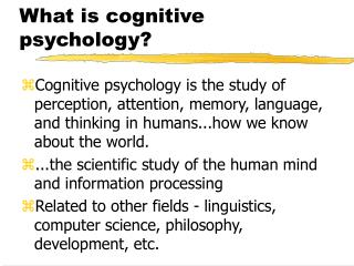What is cognitive psychology?