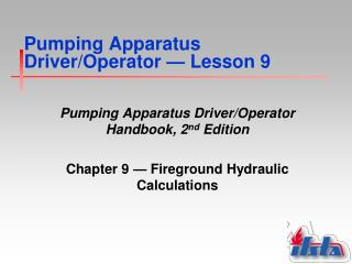 Pumping Apparatus Driver/Operator  —  Lesson 9