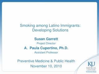 Smoking among Latino Immigrants:  Developing Solutions