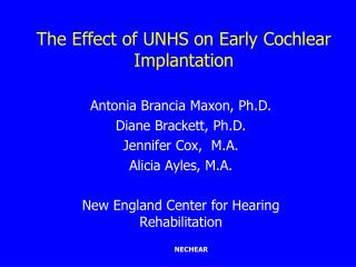 The Effect of UNHS on Early Cochlear Implantation