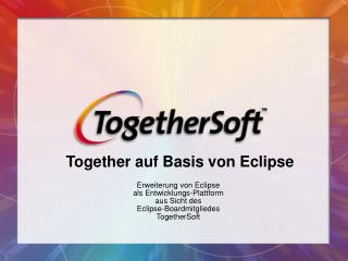Together auf Basis von Eclipse