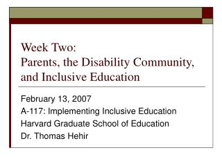 Week Two: Parents, the Disability Community, and Inclusive Education