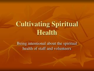 Cultivating Spiritual Health