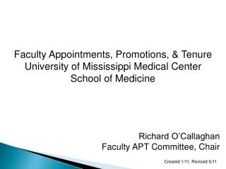 Faculty Appointments, Promotions, & Tenure University of Mississippi Medical Center