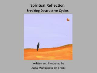 Spiritual Reflection  Breaking Destructive Cycles