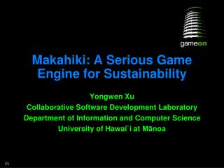 Makahiki: A Serious Game Engine for Sustainability