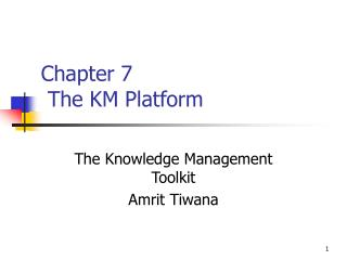 Chapter 7  The KM Platform