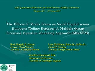 The Effects of Media Forms on Social Capital across European Welfare Regimes: A Multiple Group Structural Equation Model