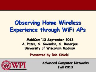 Observing Home Wireless Experience through  WiFi  APs