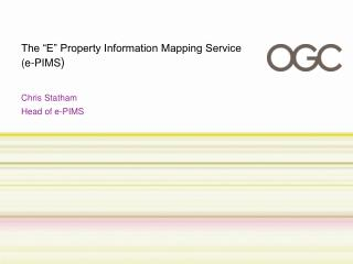 "The ""E"" Property Information Mapping Service  (e-PIMS )"