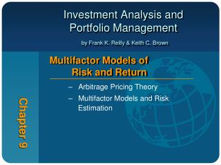 Investment Analysis and  Portfolio Management by Frank K. Reilly & Keith C. Brown