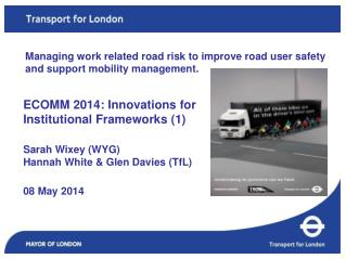 ECOMM 2014: Innovations for Institutional Frameworks (1) Sarah Wixey (WYG)