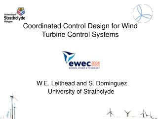 Coordinated Control Design for Wind Turbine Control Systems