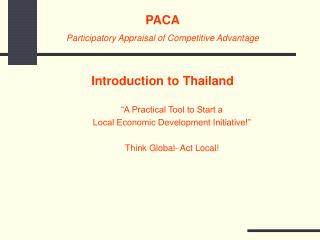 """A Practical Tool to Start a  Local Economic Development Initiative!"" Think Global- Act Local!"