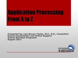Application Processing From A to Z