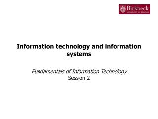 Information technology and information systems