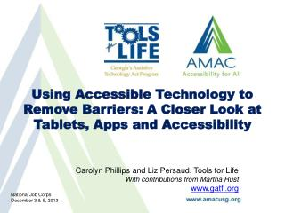Using Accessible Technology to Remove Barriers:  A Closer Look at Tablets, Apps and Accessibility