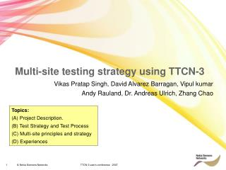 Multi-site testing strategy using TTCN-3