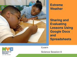 Extreme Weather Sharing and Evaluating Lessons Using Google Docs and Spreadsheets