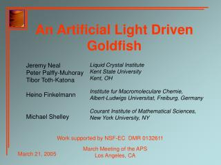 An Artificial Light Driven Goldfish