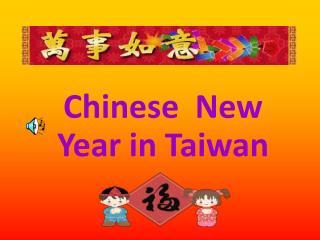 Chinese  New   Year in Taiwan