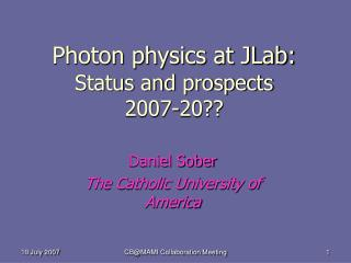 Photon physics at JLab: Status and prospects 2007-20??
