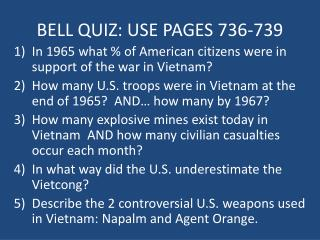 BELL QUIZ: USE PAGES 736-739