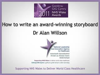 How to write an award-winning storyboard  Dr Alan Willson