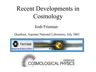Recent Developments in Cosmology