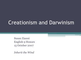 Creationism and Darwinism