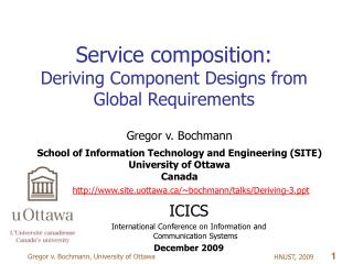 Service composition: Deriving Component Designs from Global Requirements