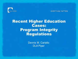 Recent Higher Education Cases: Program Integrity Regulations