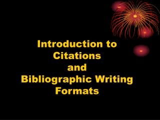 Introduction to Citations and Bibliographic Writing Formats