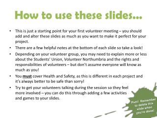 How to use these slides...