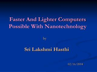 Faster And Lighter Computers Possible With Nanotechnology